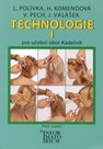 Technologie 1 pro UO Kadeřník