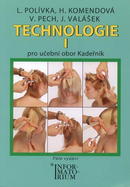 Technologie 1 pro UO Kadeřník - Polívka L., Komendová H., Pech V. - A5, brožovaná