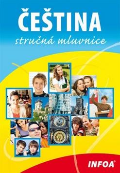 Čeština - stručná mluvnice - Drechslerová Jana Mgr.,Kleker Jiří Mgr. - 148 x 210 x 6 mm, brožovaná