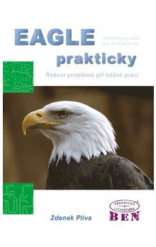 Eagle prakticky 2.v. - Plíva Zdeněk - A5, brožovaná