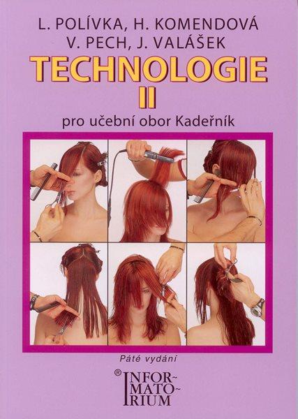 Technologie II pro učební obor Kadeřník - Polívka L., Komendová H., Pech V. - A5, brožovaná