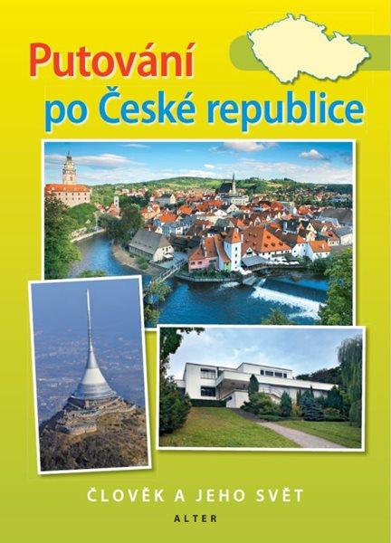 Putování po České republice-Člověk a jeho svět - učebnice - Chalupa Petr a kolektiv - 165x230 mm, sešitová