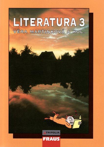 Literatura 3.r. SŠ - dějiny - Martinková Věra - A5, brožovaná, Sleva 20%