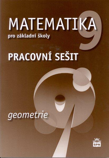 Matematika 9.r ZŠ - Geometrie - Pracovní sešit - Boušková J., Brzoňová M. - A4, sešitová