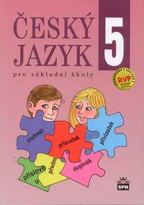 Český jazyk pro 5. ročník základní školy v souladu s RVP ZV