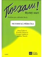 Pojechali! Rychlý start - metodická příručka - Žofková H., Eibenová K. a kolektiv - A4, brožovaná