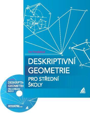 Deskriptivní geometrie pro střední školy + CD-ROM - Pomykalová Eva - 166x235 mm, brožovaná