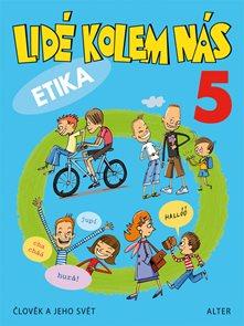 Lidé kolem nás - učebnice etiky pro 5. ročník