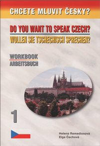 Chcete mluvit česky? Workbook/Arbeitsbuch 1 - 4. vydání