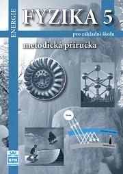 Fyzika 5 Energie pro ZŠ - metodická příručka