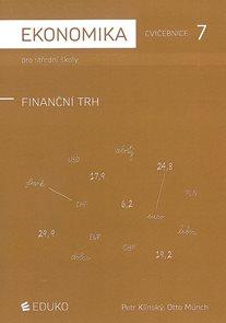 Ekonomika pro SŠ - cvičebnice 7 - finanční trh