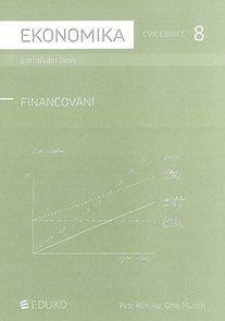 Ekonomika pro SŠ - cvičebnice 8 - Financování 2011