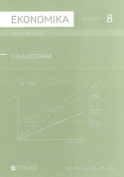 Ekonomika pro SŠ - cvičebnice 8 - Financování 2011, Sleva 75%