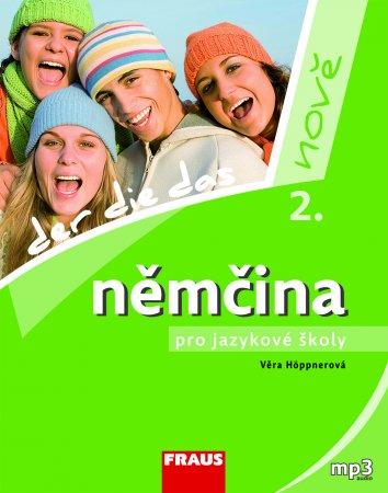 Němčina pro jazykové školy nově 2 - učebnice - Hppnerová Věra