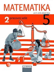 Matematika 5 pro 5. ročník základní školy - Pracovní sešit 2