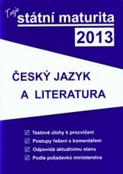 Tvoje maturita 2013 z českého jazyka a literatury