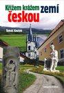Křížem krážem zemí českou