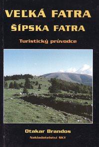 Velká Fatra, Šípská Fatra - turistický průvodce SKY /Slovensko/