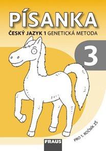 Písanka 3 pro Český jazyk 1. ročník - genetická metoda - vázané písmo