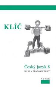 Český jazyk 8 - III.díl - klíč