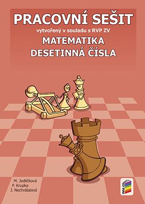 Matematika 6 - Desetinná čísla - pracovní sešit /NOVÁ ŘADA/ - Jedličková M., Krupka P., Nechvátalová J. - A4