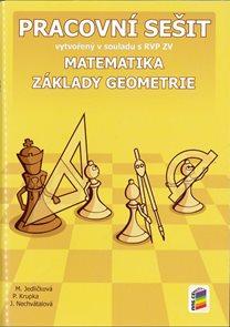 Matematika 6 - Základy geometrie - pracovní sešit /NOVÁ ŘADA/