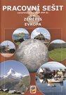 Zeměpis 8.r. ZŠ 1. díl - Pracovní sešit - Evropa v soulade s RVP ZV