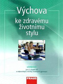 Výchova ke zdravému životnímu stylu - učebnice