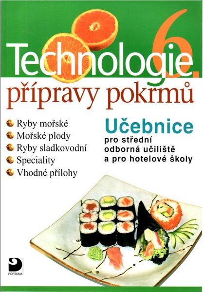 Technologie přípravy pokrmů 6 - Hana Sedláčková - A4