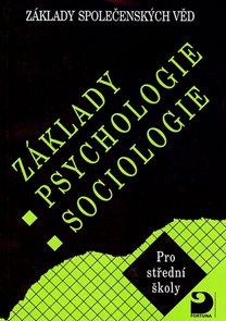 Základy společenských věd I - psychologie, sociologie