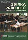 Sbírka příkladů k učebnici účetnictví 2. díl 2012