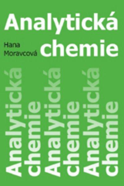 Analytická chemie - Hana Moravcová - 234 x 160 mm