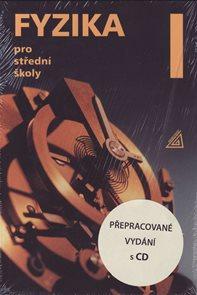 Fyzika pro střední školy I / nové přepracované vydání/