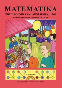 Matematika pro 3.ročník ZŠ - učebnice 1. díl / podle RVP ZV/