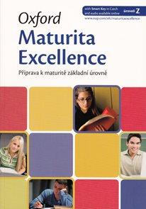 Oxford Maturita Excellence Z: Příprava k maturitě základní úroveň