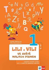 Lili a Vili - český jazyk pracovní učebnice pro 1. ročník ZŠ, 2. díl