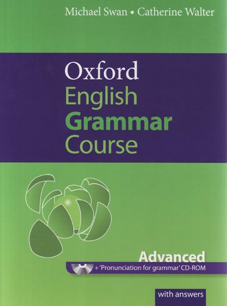 Oxford English Grammar Course - Advanced with answers + CD-ROM - Swan Michael, Walter Catherine - 265×190, brožovaná
