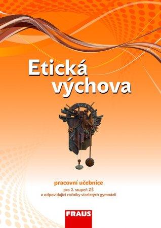 Etická výchova - pracovní učebnice /podle RVP ZV/ - nová generace - Vymětal J., Drábková D., Havlíková D. - A4, brožovaná