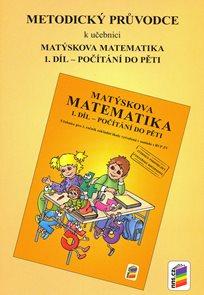 Matýskova matematika - metodika pro 1. ročník 1. díl