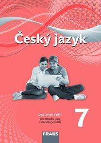 Český jazyk 7.r. a sekundu VG-pracovní sešit (nová generace)