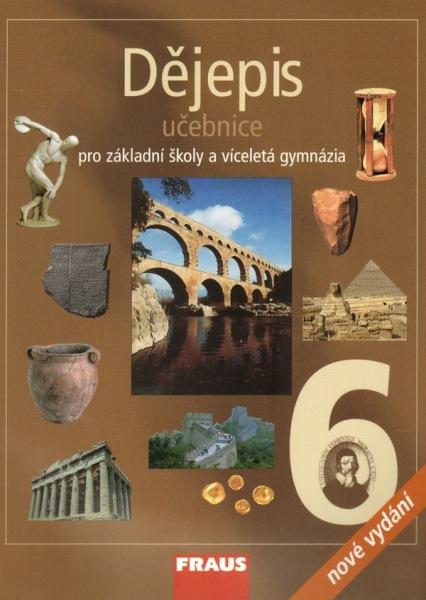 Dějepis pro 6. ročník ZŠ a víceletá gymnázia - učebnice (nové vydání) - A4