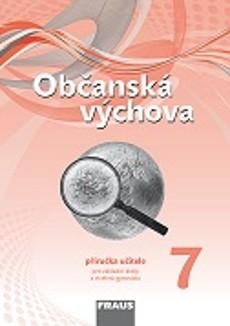 Občanská výchova pro 7. ročník ZŠ a víceletá gymnázia - příručka učitele / nová generace/ - Janošková, Brom a kol. - 21 x 29