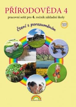 Přírodověda 4, pracovní sešit pro 4. ročník ZŠ - Čtení s porozuměním v souladu s RVP ZV - A4, brožovaná