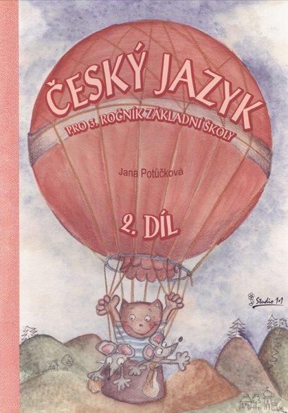 Český jazyk pro 3. ročník ZŠ, 2.díl - učebnice /nové vydání/ - A4, borožovaná
