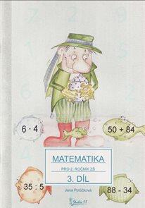 Matematika pro 2. ročník ZŠ - učebnice 3. díl /nové vydání/
