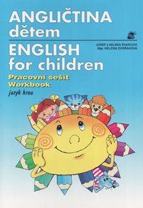 Angličtina dětem / English for children/ - jazyk hrou - pracovní sešit