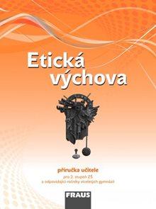 Etická výchova- příručka učitele /RVP ZV/