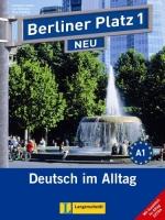 Berliner Platz Neu 1 Lehrbuch und Arbeitsbuch mit AUDIO CD + ALLTAG EXTRA