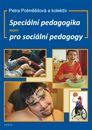 Speciální pedagogika nejen pro sociální pedagogy