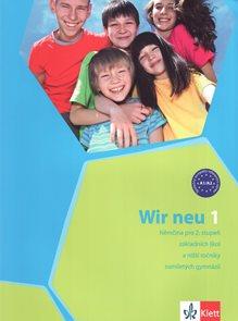 Wir 1 učebnice- Němčina po 2.stupeň ZŠ /A1/ nové vydání